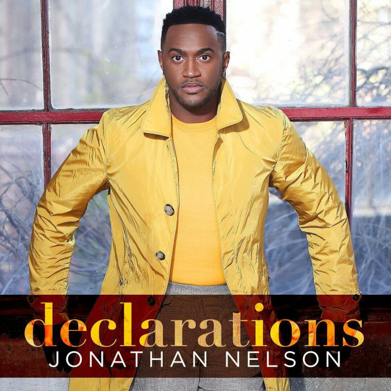 "Jonathan Nelson Set To Unveil New Album ""Declarations"""