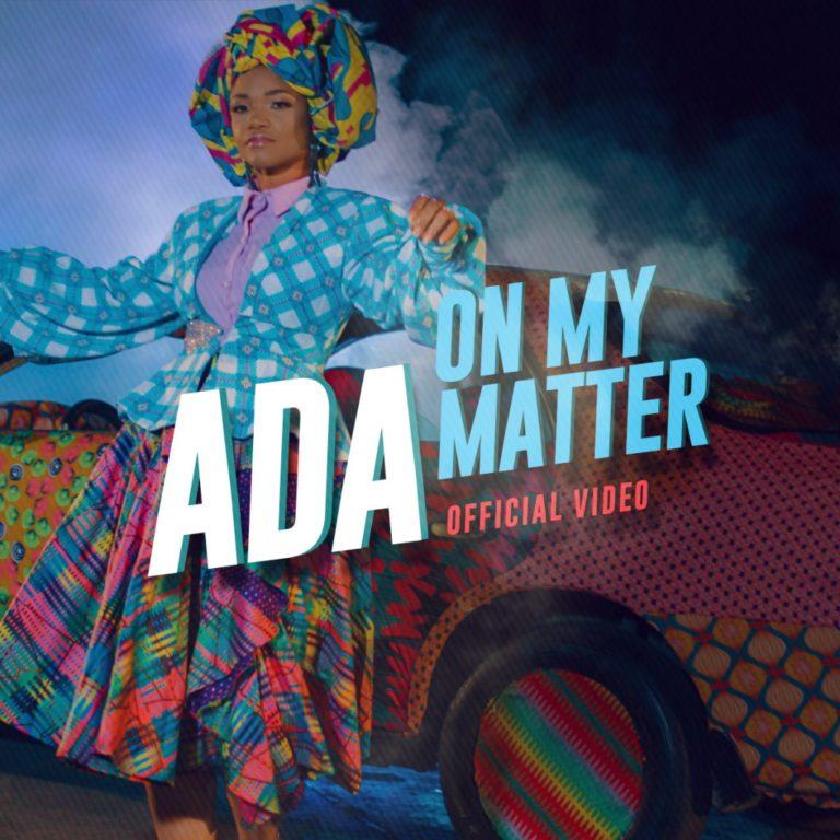 VIDEO: Ada – On My Matter