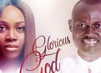 Elijah Oyelade ft. Glowreeyah Braimah - Glorious God