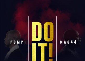 Pompi X Mag44 – Do It