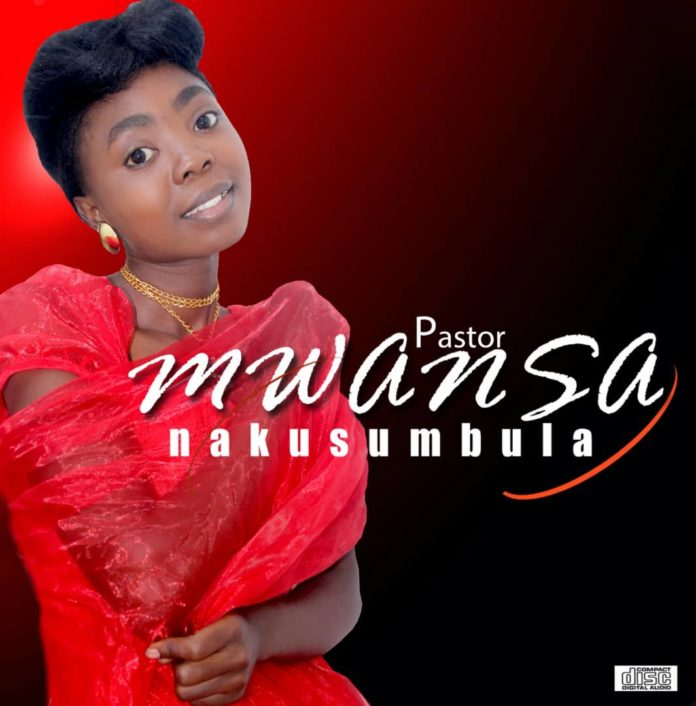 Pastor Mwansa - Nakusumbula