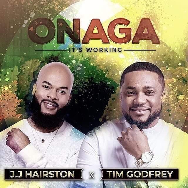 Tim Godfrey Ft. Jj Hairston - Onaga (It's Working)