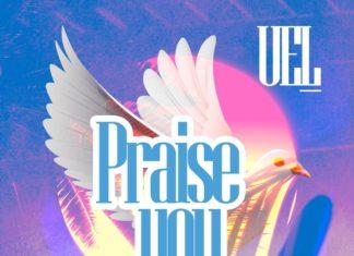 UEL Ft Mpikwa & Mikrophone7 - Prase You