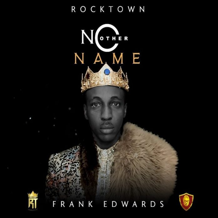 Frank Edwards - No Other Name