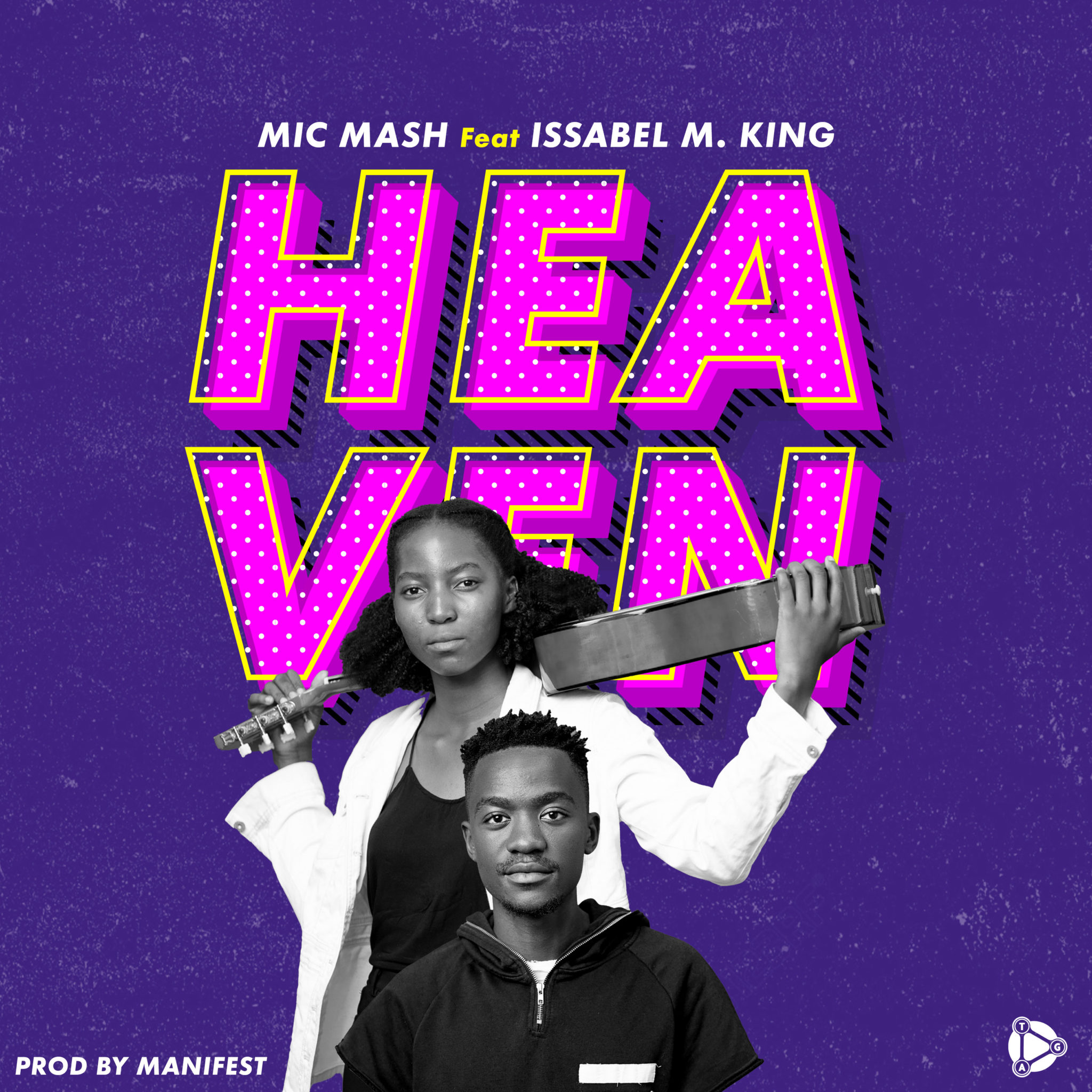 Mic Mash - Heaven ft Issabel M King