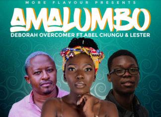 Deborah Overcomer Ft. Abel Chungu & Lester - Amalumbo