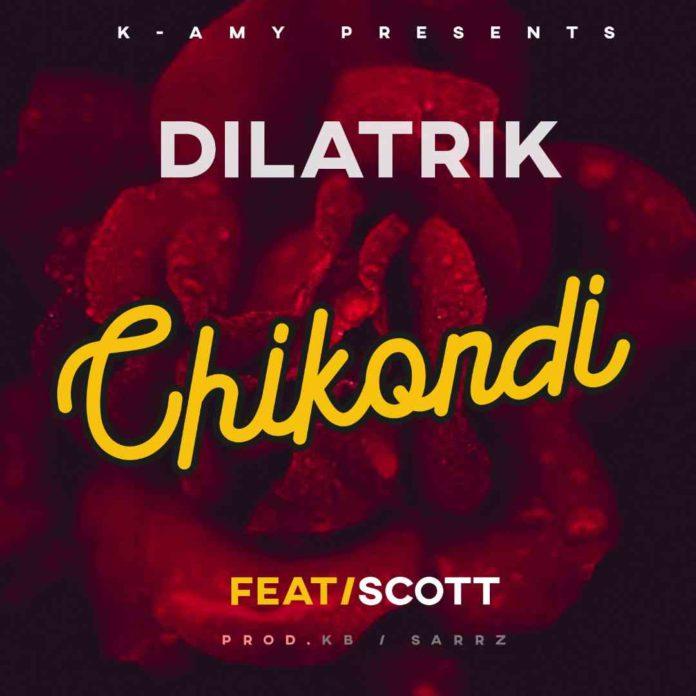 Dilatrik - Chikondi ft. Scott (Prod. KB & Sarrz)