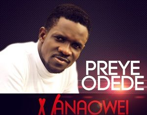 Preye Odede ft Mercy Chinwo - Nanaowei