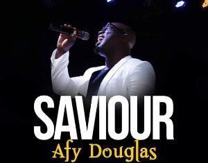 Afy Douglas - Saviour