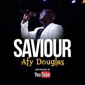Afy Douglas – Saviour