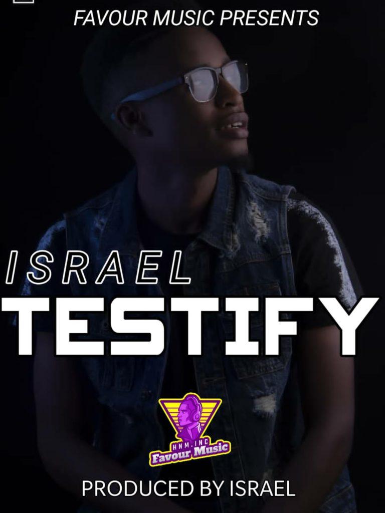 Israel – Testify