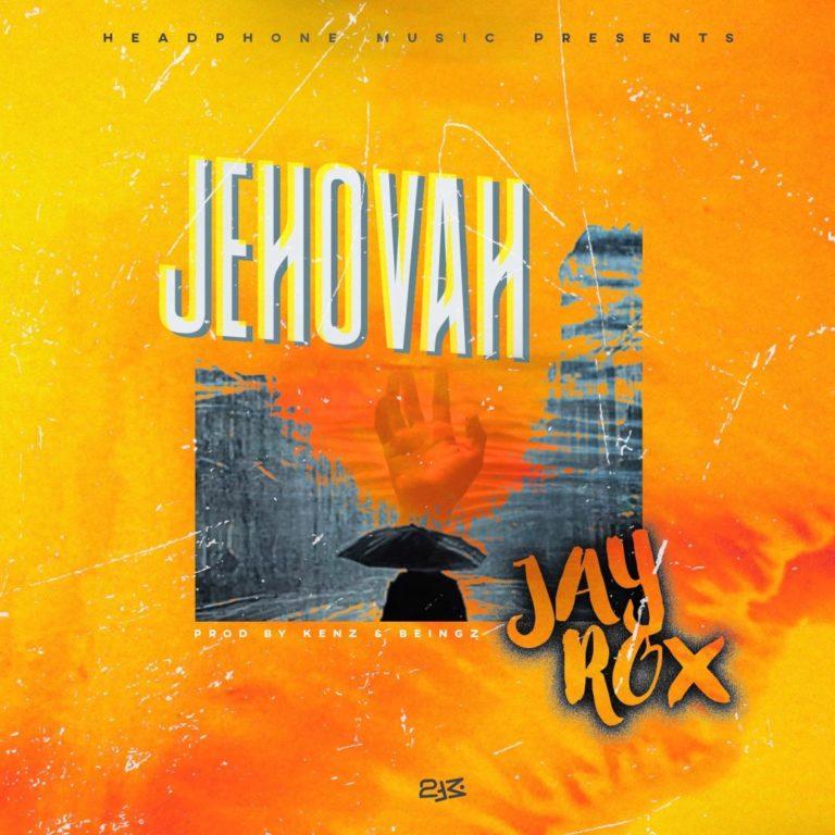 Jay Rox – Jehovah