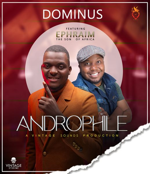 Dominus ft Ephraim – Androphile