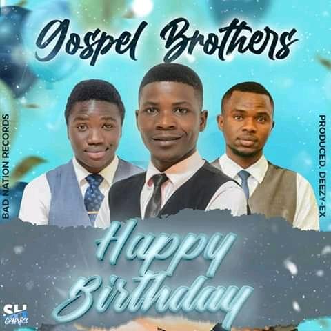 Gospel Brothers – Happy Birthday