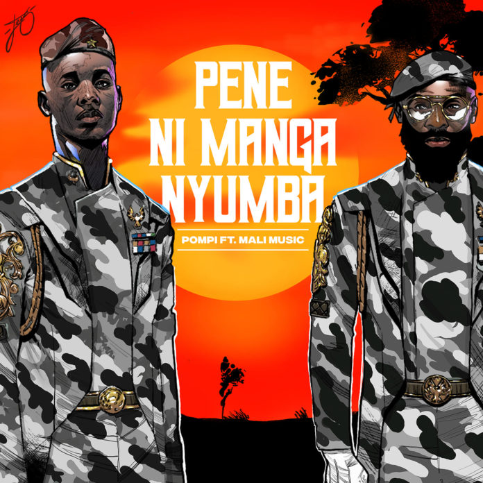 Pompi - Pene Nimanga Nyumba Ft Mali Music