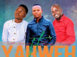 Victor Nyorongo Ft Reuben & Enock Mbewe - Yahweh