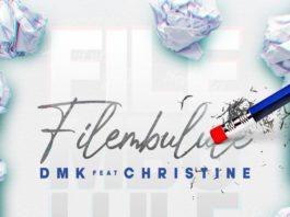 DMK Ft Christine - Filembulule Mp3 Download