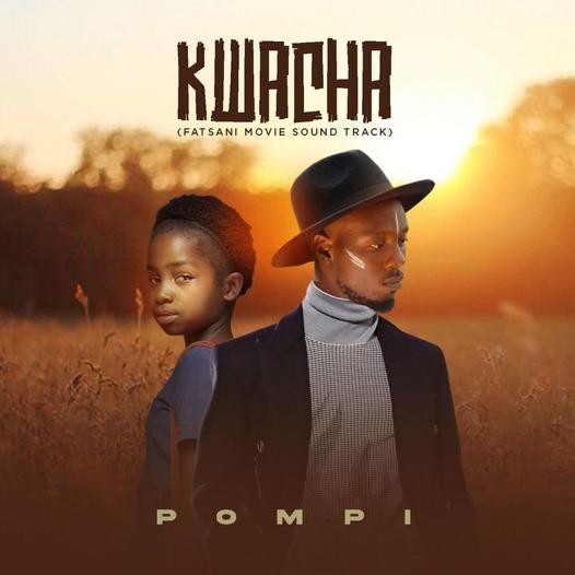 Pompi – Kwacha