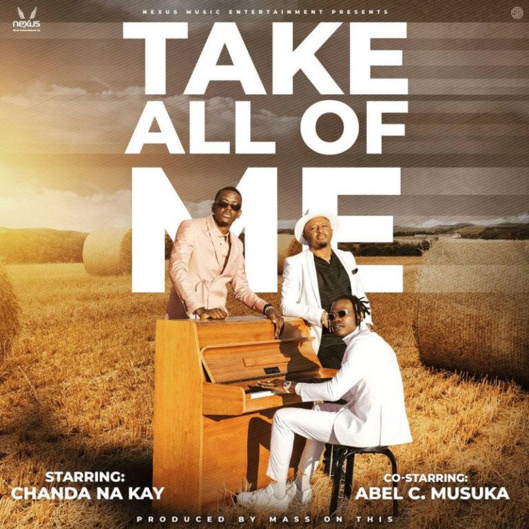 Abel chungu Ft Chanda Na kay  – All of Me